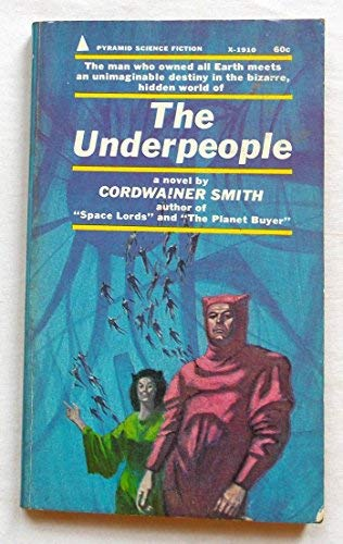 The Underpeople: Cordwainer Smith