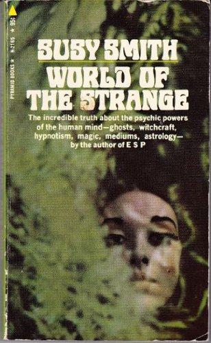 World of the Strange: Susy Smith