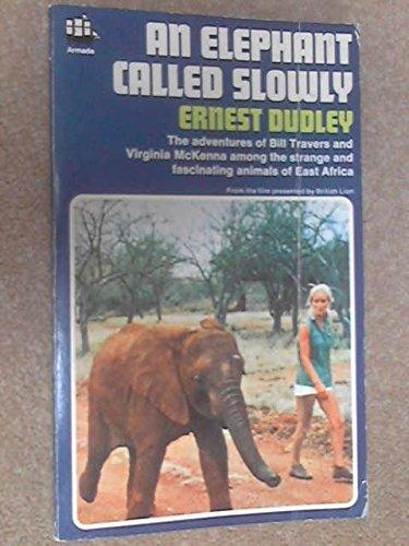 9780511022418: An Elephant Called Slowly