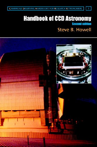 9780511807909: Handbook of CCD Astronomy (Cambridge Observing Handbooks for Research Astronomers)