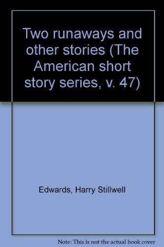 Two runaways and other stories (The American: Edwards, Harry Stillwell