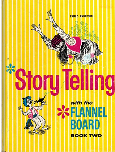 Storytelling With the Flannel Board: Book Two: Paul S. Anderson