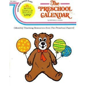 The Preschool Calendar: Monthly Teaching Resources from the Preschool Papers: Flora, Sherrill B.