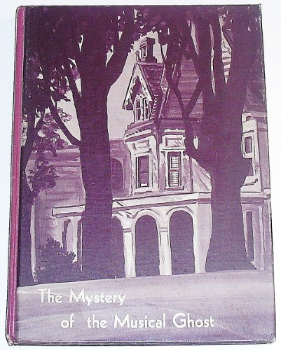 9780514004053: The mystery of the musical ghost (The Morgan Bay mysteries)