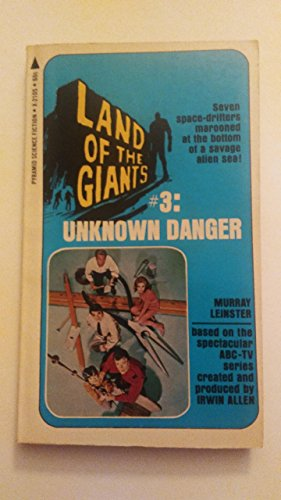 9780515021059: LAND OF THE GIANTS No.3 Unknown Danger