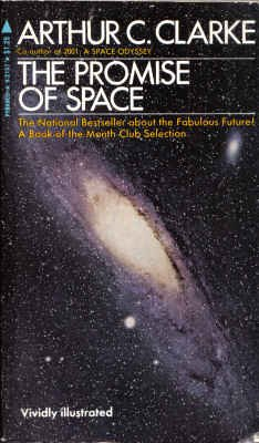 9780515021578: The Promise of Space