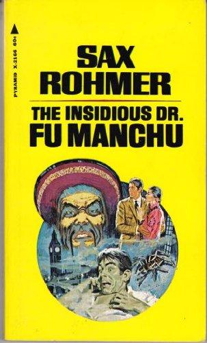 The Insidious Dr. Fu Manchu (Fu Manchu,: Sax Rohmer