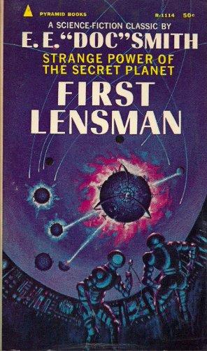 First Lensman: SMITH, Edward E., Ph.D.