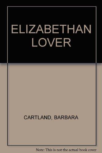 9780515025606: ELIZABETHAN LOVER