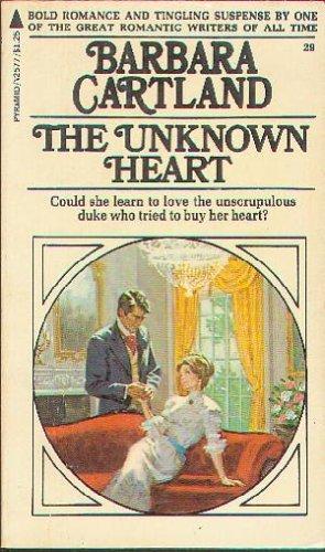 The Unknown Heart (Barbara Cartland: Barbara Cartland