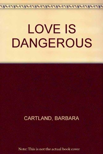 9780515026115: LOVE IS DANGEROUS