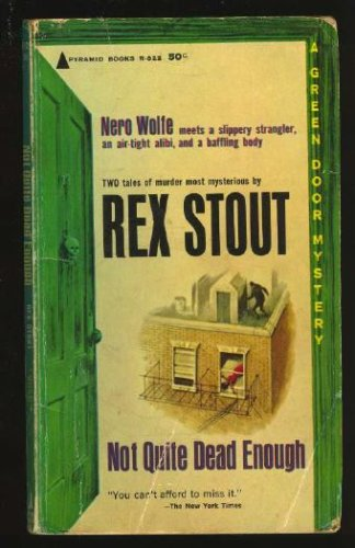 9780515026399: Not Quite Dead Enough: A Nero Wolfe Double Mystery