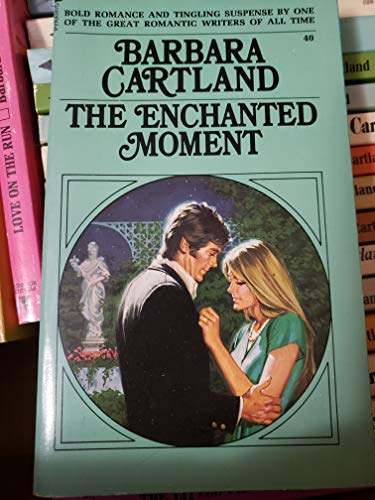 9780515027952: The Enchanted Moment