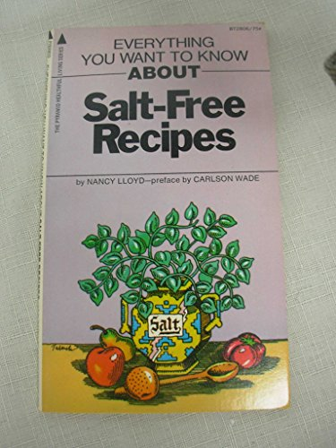 9780515028065: Everything You Want to Know About Salt Free Recipes