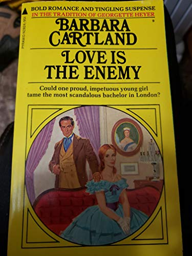 9780515028249: Love Is the Enemy (Barbara Cartland #9)