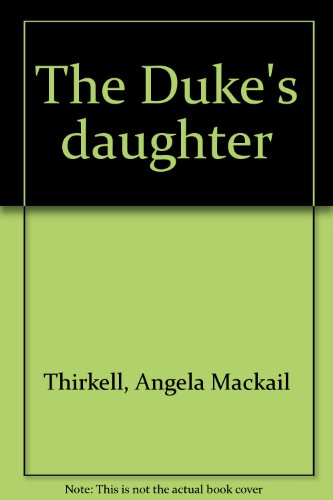 9780515028898: The Duke's daughter