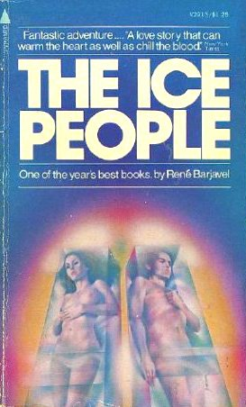 9780515029130: The Ice People [Taschenbuch] by Rene Barjavel