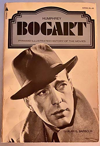 9780515029307: Humphrey Bogart, (A Pyramid illustrated history of the movies)