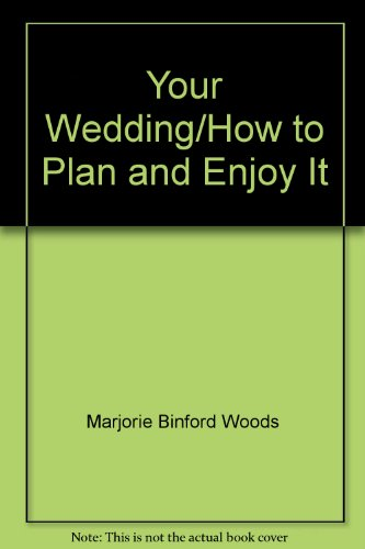 9780515029444: Your Wedding/How to Plan and Enjoy It
