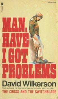 9780515030563: Man, Have I Got Problems