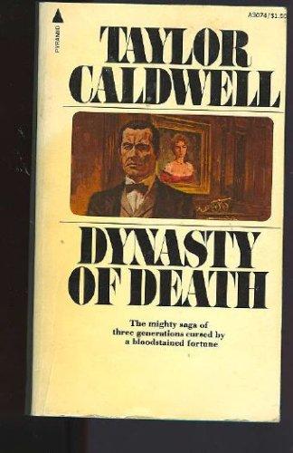 Dynasty of Death: Taylor Caldwell