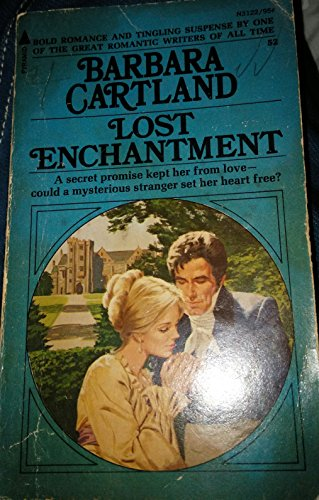 9780515031225: Lost Enchantment (Barbara Cartland #52)