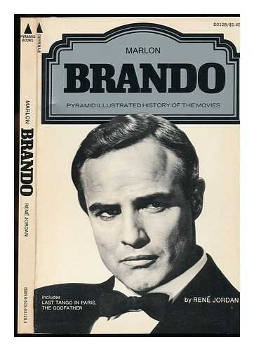 Marlon Brando (Pyramid illustrated history of the: Jordan, Rene