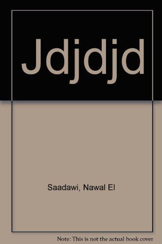 Jdjdjd: Saadawi, Nawal El
