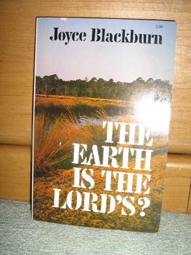 The Earth is the lord's? (0515031593) by Joyce Blackburn
