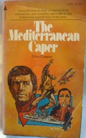 9780515031799: The Mediterranean Caper (Dirk Pitt Adventure)
