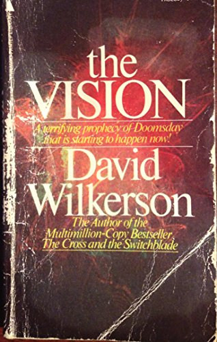 9780515032864: The Vision: A Terrifying Prophecy of Doomsday that is Starting to Happen Now!