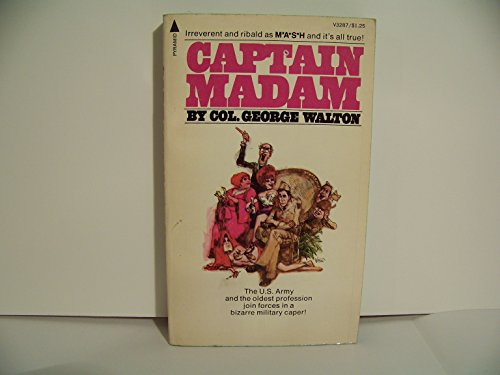 Captain Madam,: Walton, George H