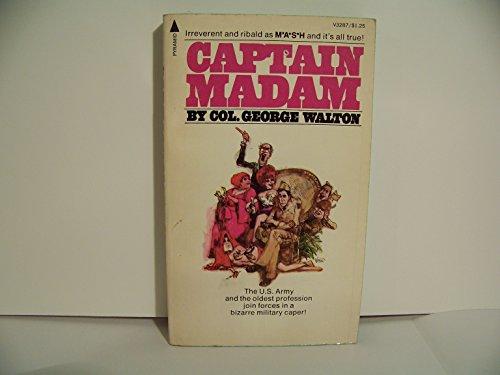 Captain Madam : Operation Brothel : Fort: Walton, Col. George