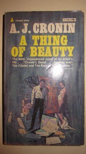 A Thing of Beauty: A J Cronin