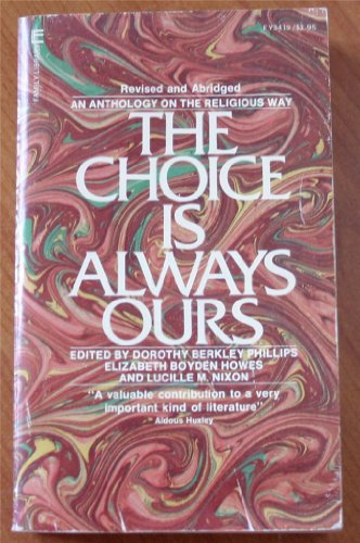 9780515034196: The Choice is Always Ours