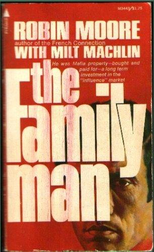 The Family Man: Robin Moore