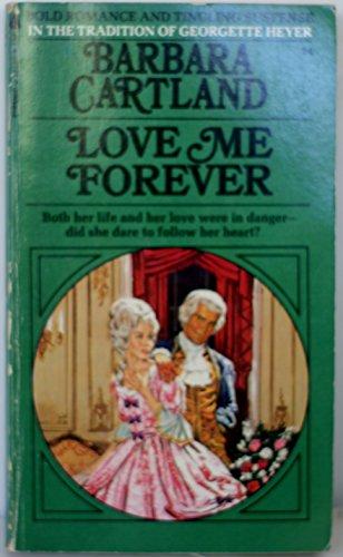 9780515034516: Love Me Forever