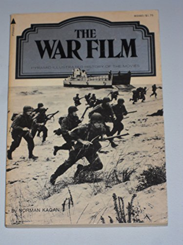 9780515034837: The war film (A Pyramid illustrated history of the movies)