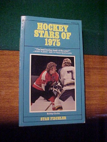 Hockey Stars of 1975 (0515035068) by Stan Fischler