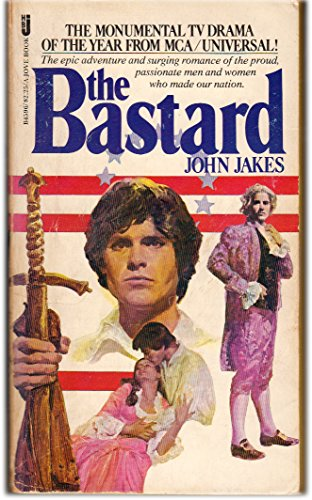 9780515035087: The Bastard (The American Bicentennial Series, Vol. 1)