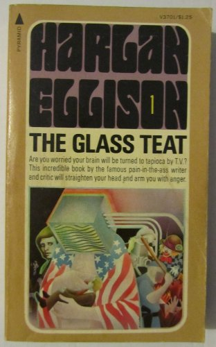 9780515037012: The Glass Teat : Essays of Opinion on the Subject of Television