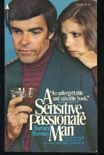 A Sensitive, Passionate Man: Mahoney, Barbara
