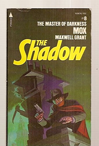 Mox : The Master of Darkness (The Shadow #8)