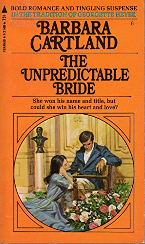 9780515039061: The Unpredictable Bride (Barbara Cartland #6)