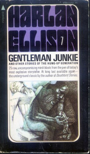 9780515039337: Gentleman Junkie and Other Stories of the Hung-Up Generation