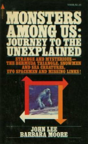 Monsters Among Us: Journey to the Unexplained