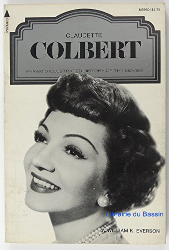 9780515039603: Claudette Colbert (Illustrated History of the Movies)