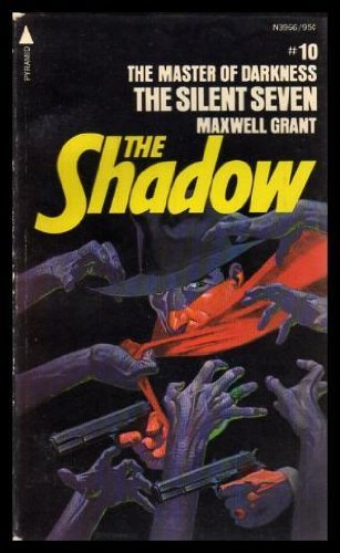 9780515039665: The Silent Seven : from the Shadow's Private Annals (The Shadow, No.10)