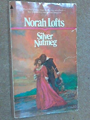 9780515040326: Silver Nutmeg