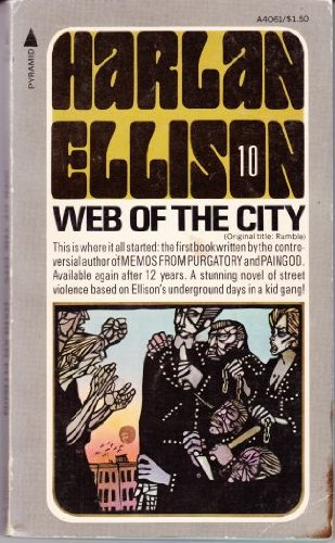 Web of the City (aka Rumble) (A4061) (9780515040616) by Harlan Ellison